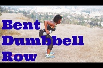 Great exercise for your Butt, Legs, Biceps and Shoulders – Bent Over Two-Dumbbell Row